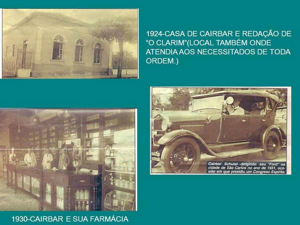 1924-CASA DE CAIRBAR E REDAÇÃO DE O CLARIM (LOCAL TAMBÉM ONDE ATENDIA AOS NECESSITADOS DE TODA ORDEM.)