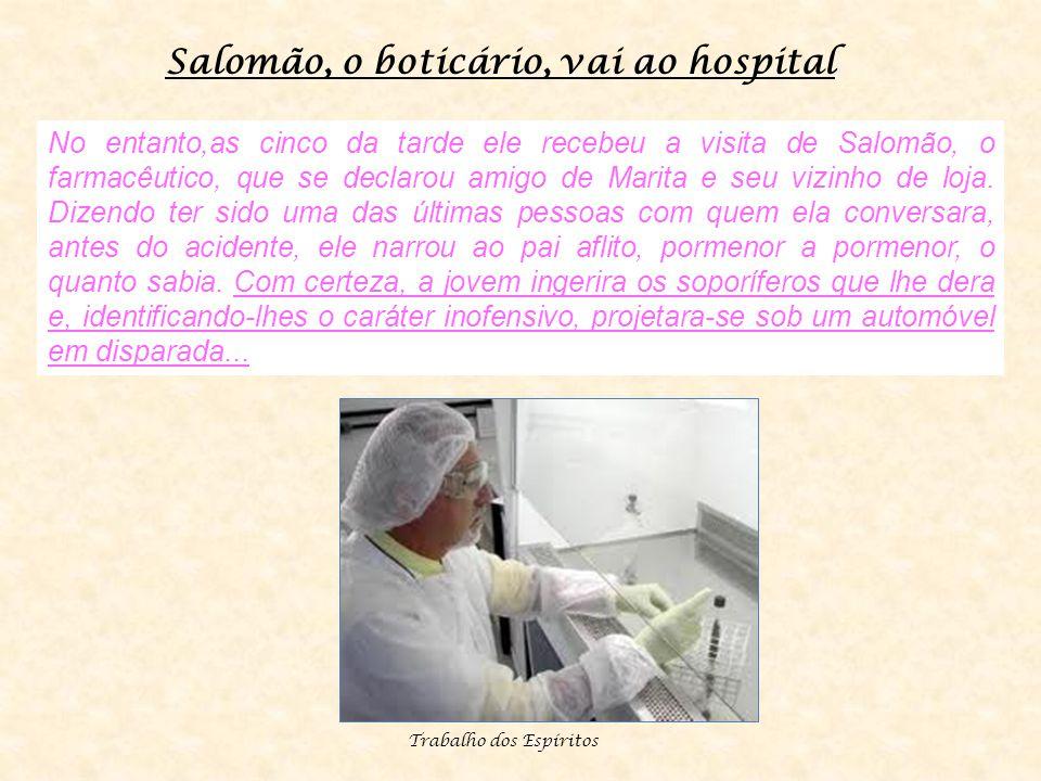 Salomão, o boticário, vai ao hospital