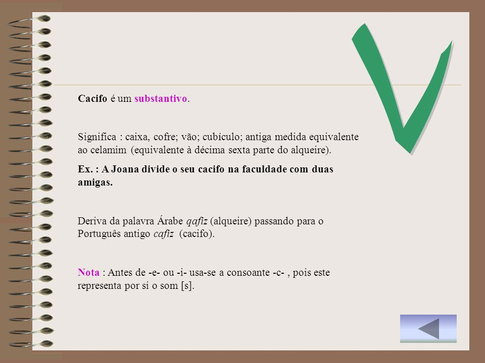V Cacifo é um substantivo.
