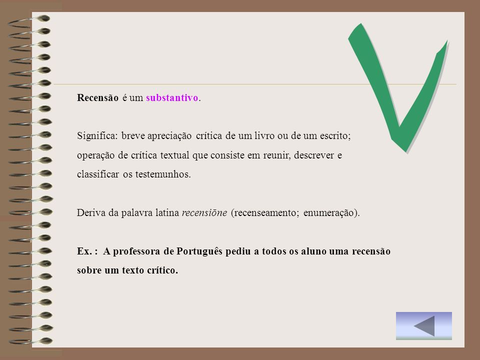 V Recensão é um substantivo.