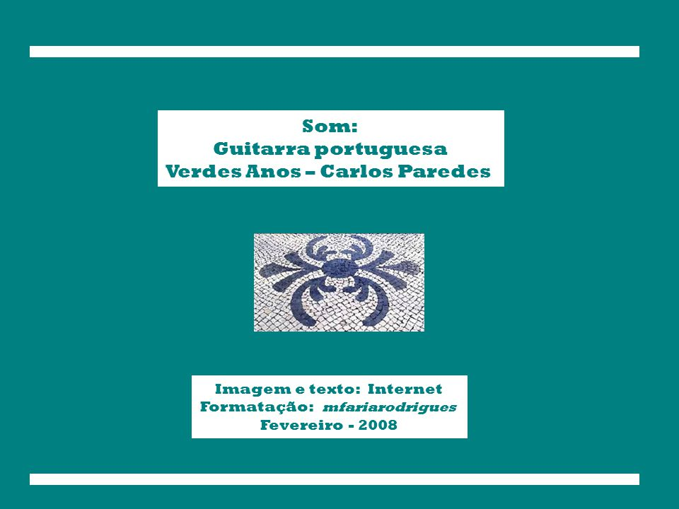 Verdes Anos – Carlos Paredes
