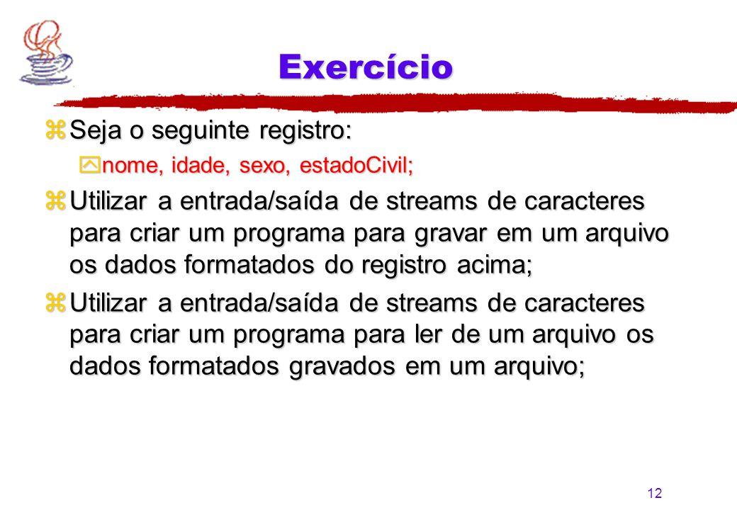 Exercício Seja o seguinte registro: