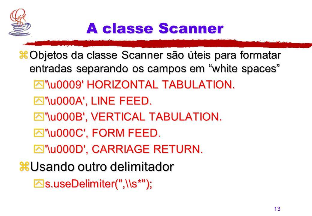 A classe Scanner Usando outro delimitador