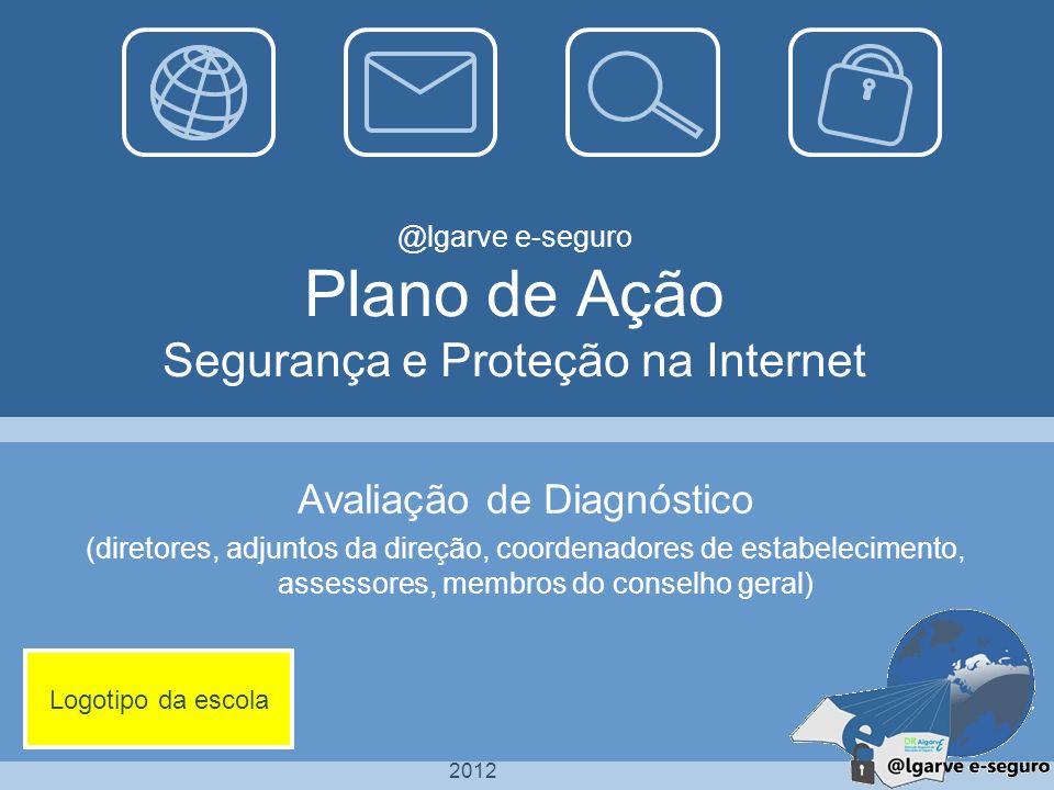 @lgarve e-seguro Plano de Ação Segurança e Proteção na Internet