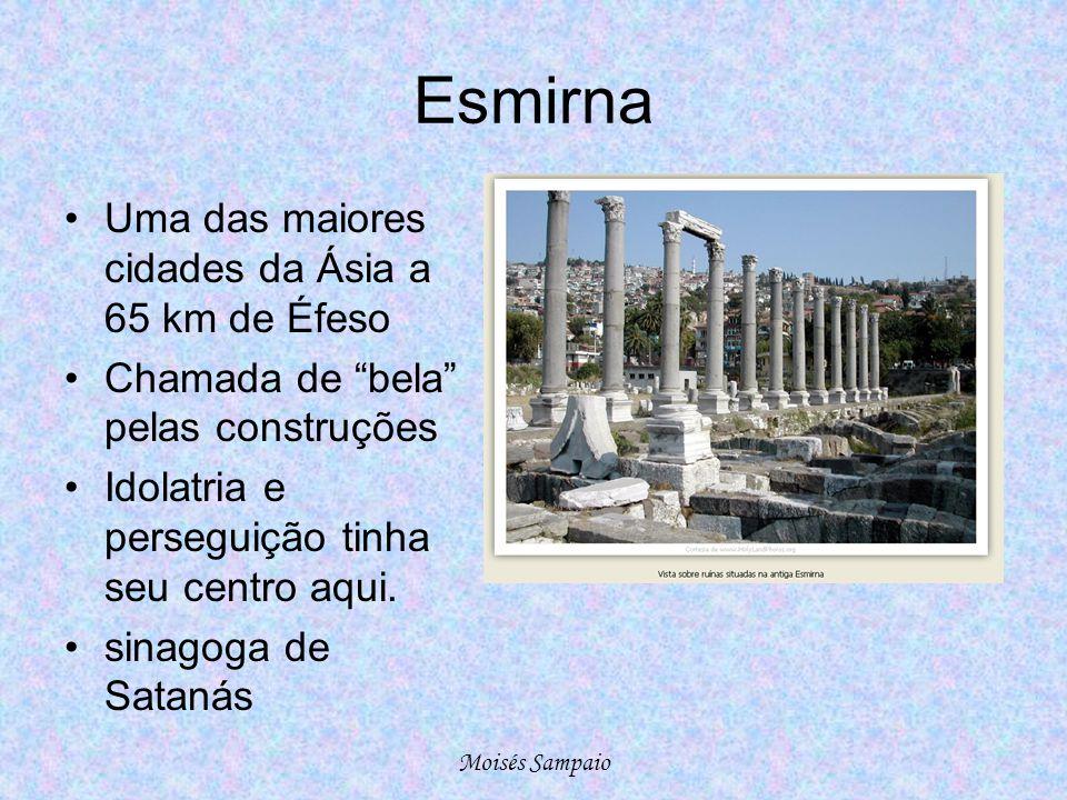 Esmirna Uma das maiores cidades da Ásia a 65 km de Éfeso