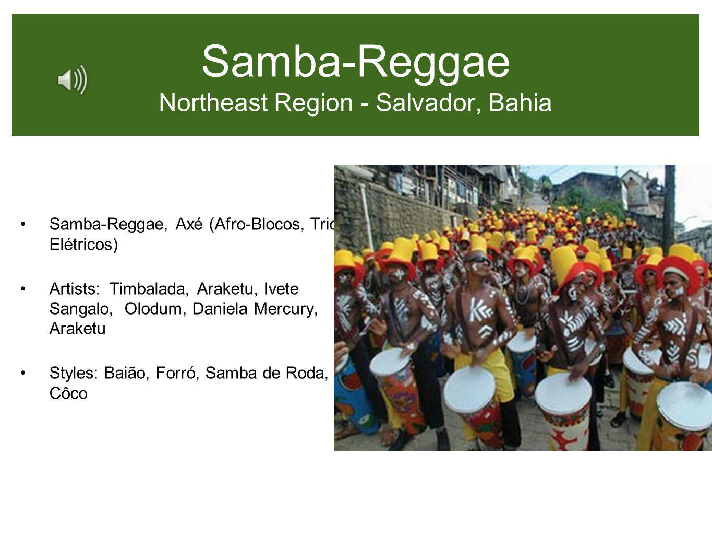 Samba-Reggae Northeast Region - Salvador, Bahia