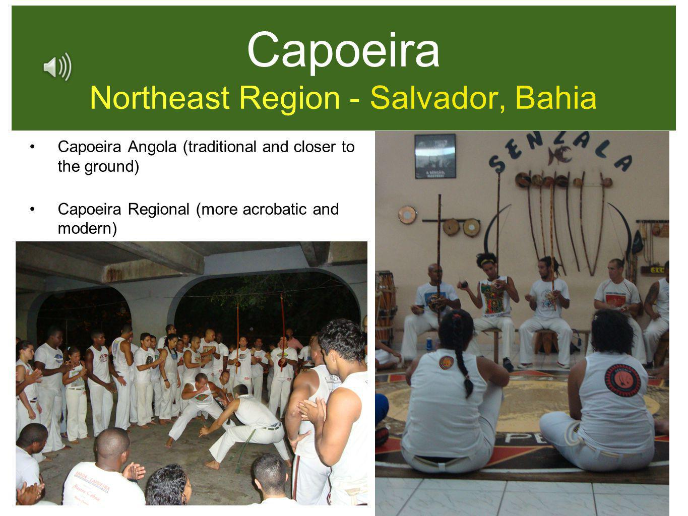 Capoeira Northeast Region - Salvador, Bahia