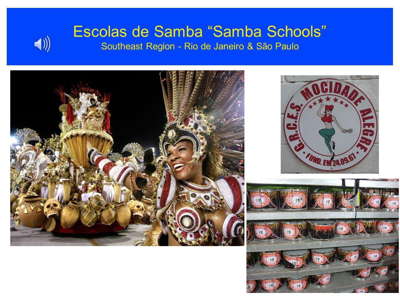 Escolas de Samba Samba Schools Southeast Region - Rio de Janeiro & São Paulo