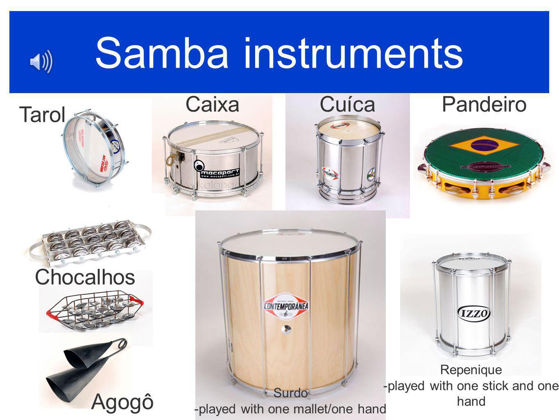 Samba instruments Caixa Cuíca Pandeiro Tarol Chocalhos Agogô Repenique