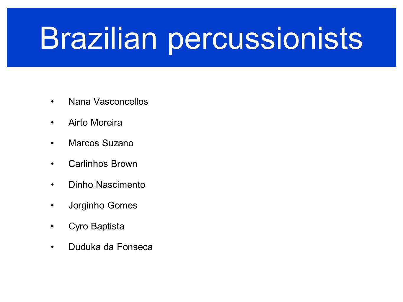 Brazilian percussionists