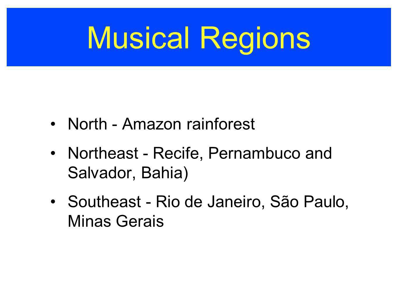 Musical Regions North - Amazon rainforest