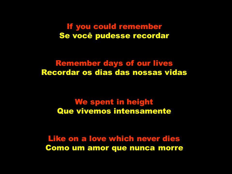 Se você pudesse recordar