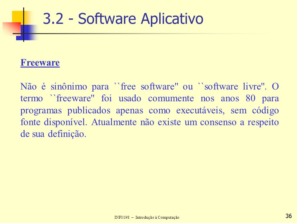 3.2 - Software Aplicativo Freeware