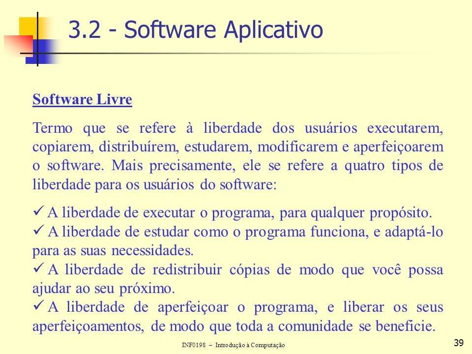 3.2 - Software Aplicativo Software Livre