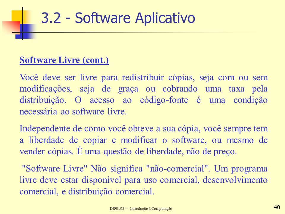 3.2 - Software Aplicativo Software Livre (cont.)