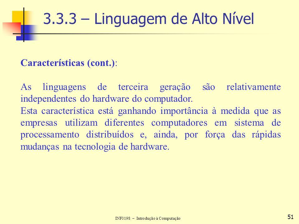 3.3.3 – Linguagem de Alto Nível