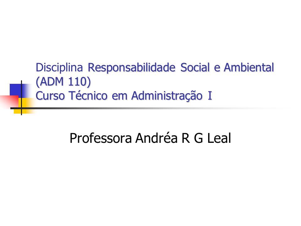 Professora Andréa R G Leal