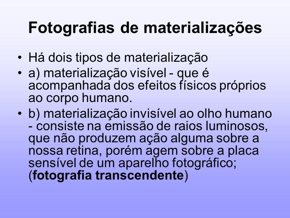Fotografias de materializações