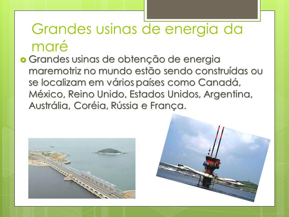 Grandes usinas de energia da maré