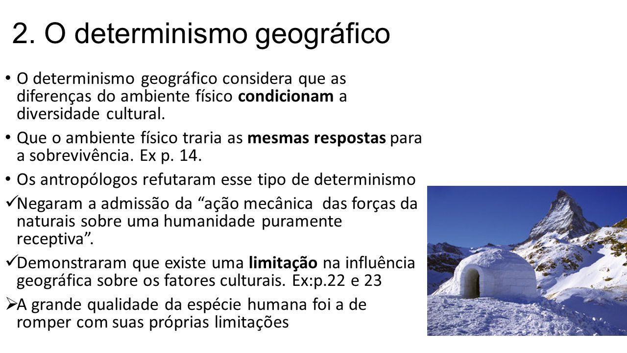 2. O determinismo geográfico