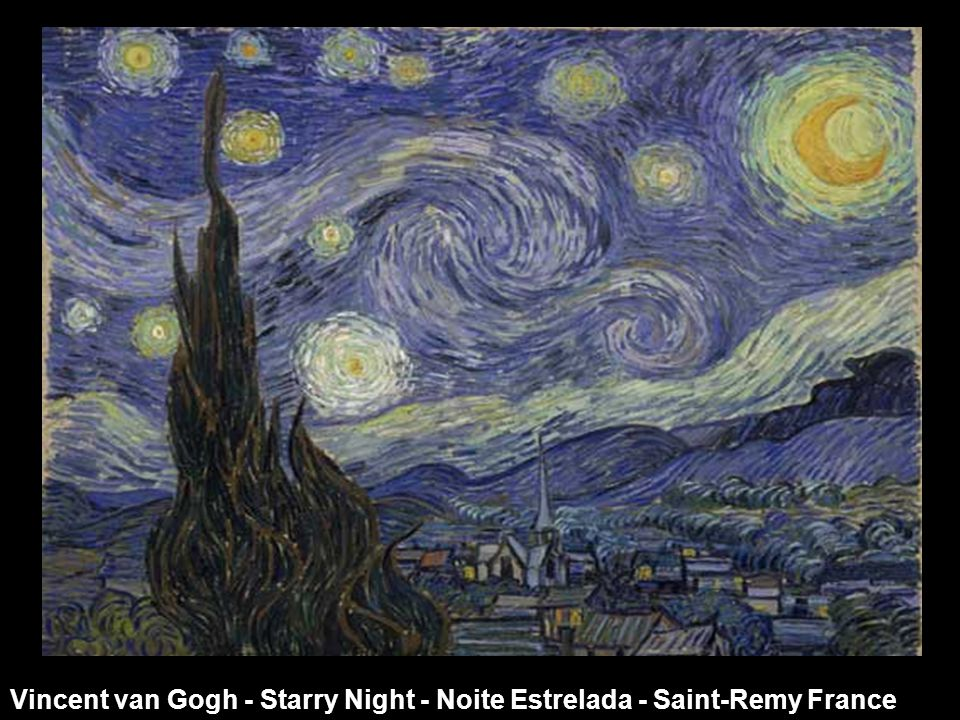 Vincent van Gogh - Starry Night - Noite Estrelada - Saint-Remy France