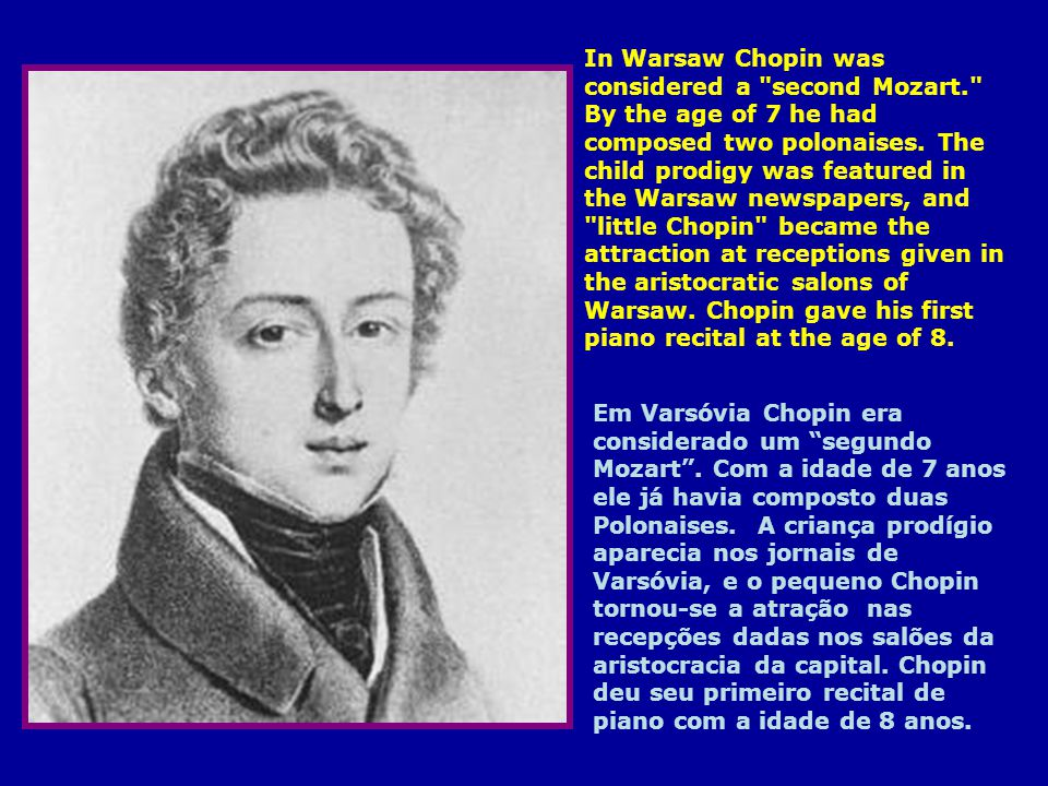 In Warsaw Chopin was considered a second Mozart