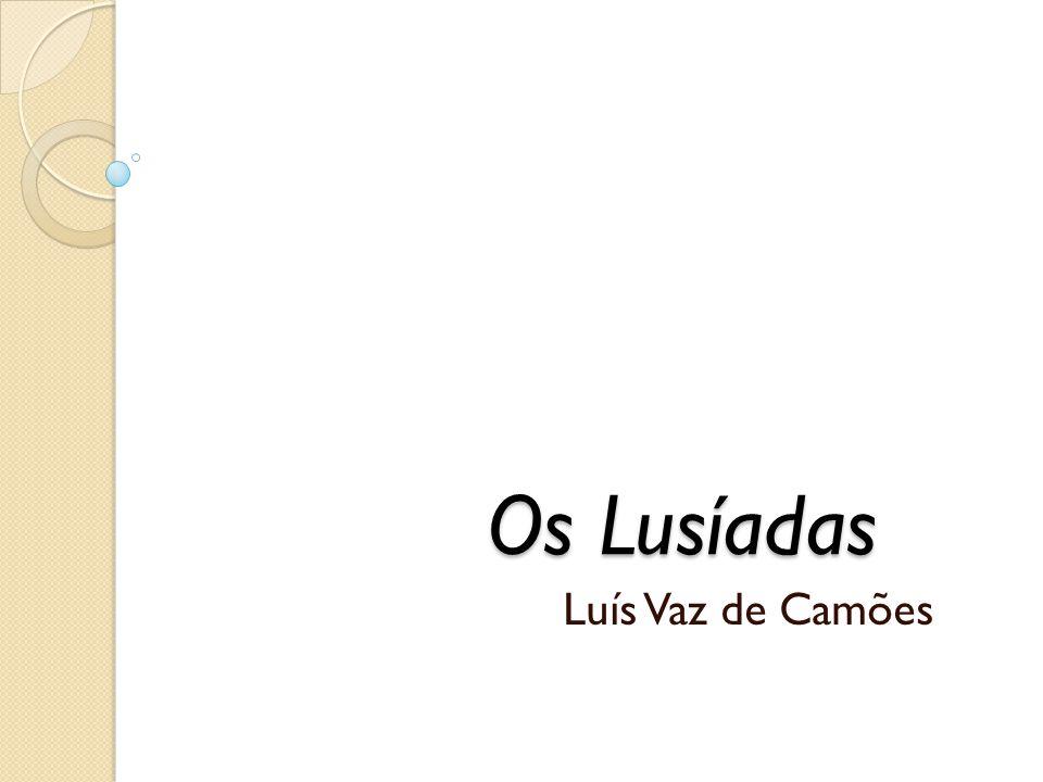Os Lusíadas Luís Vaz de Camões