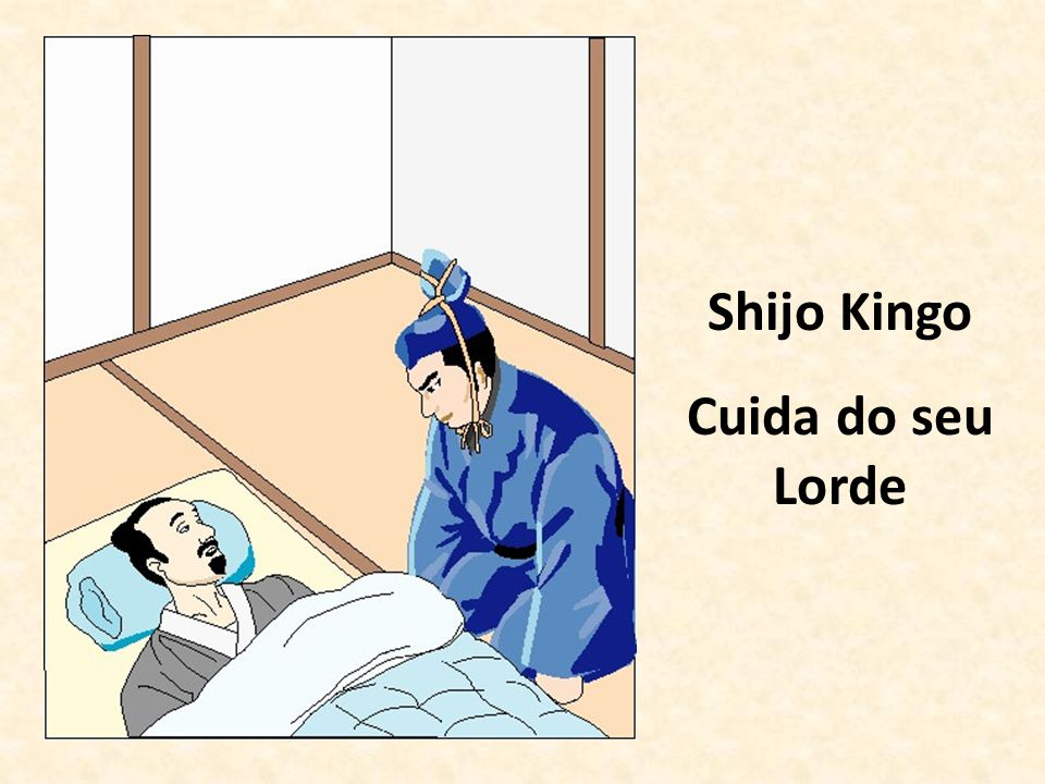Shijo Kingo Cuida do seu Lorde