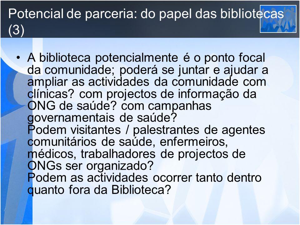 Potencial de parceria: do papel das bibliotecas (3)
