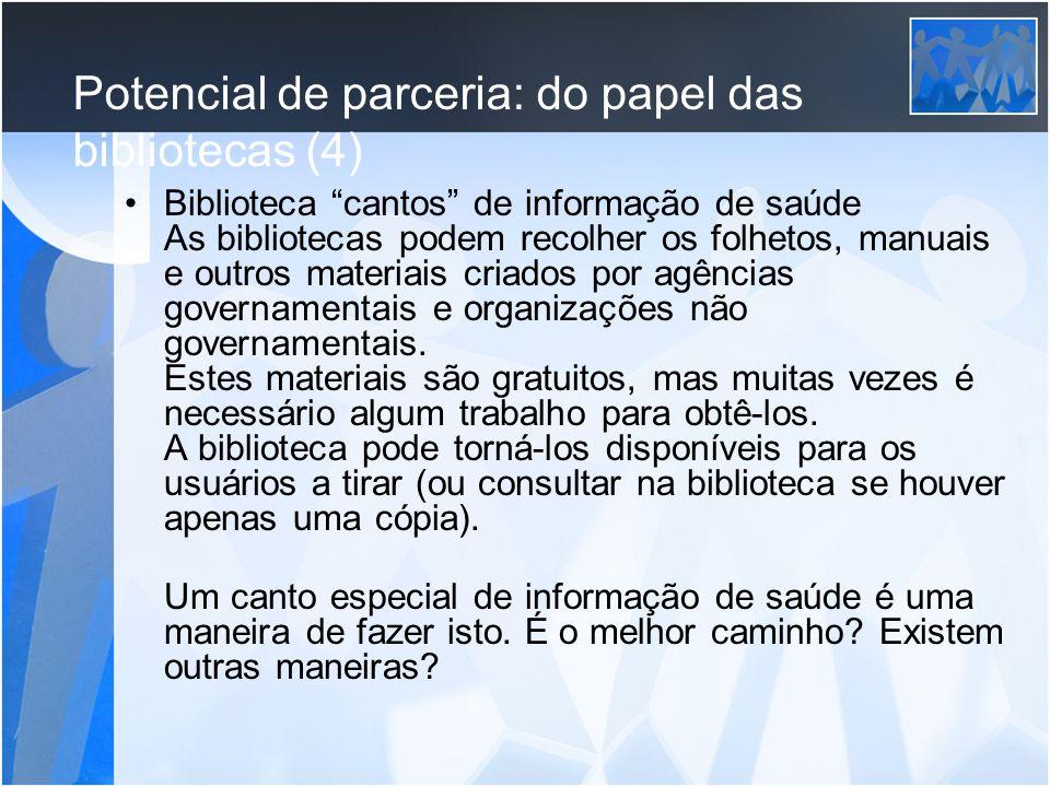 Potencial de parceria: do papel das bibliotecas (4)