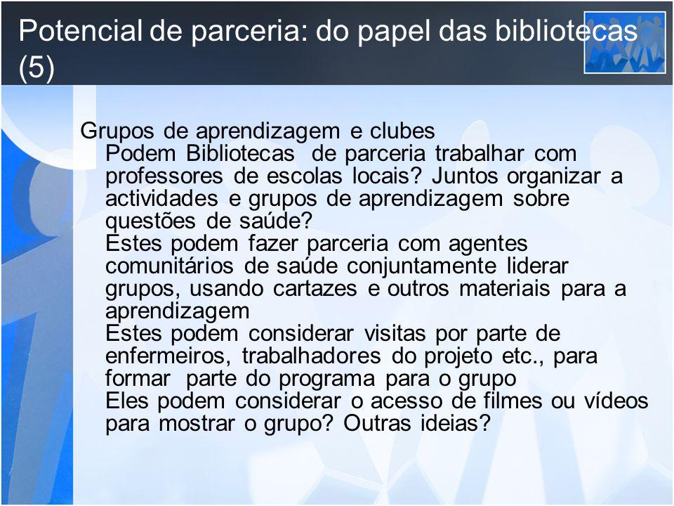 Potencial de parceria: do papel das bibliotecas (5)