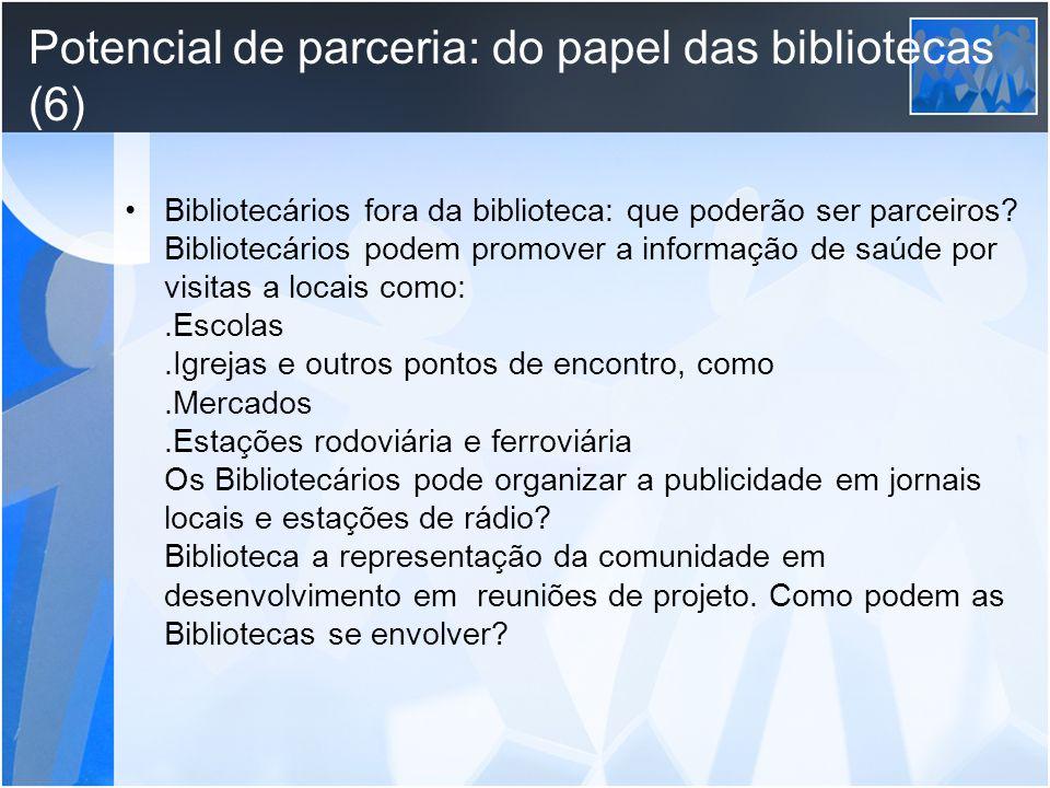Potencial de parceria: do papel das bibliotecas (6)