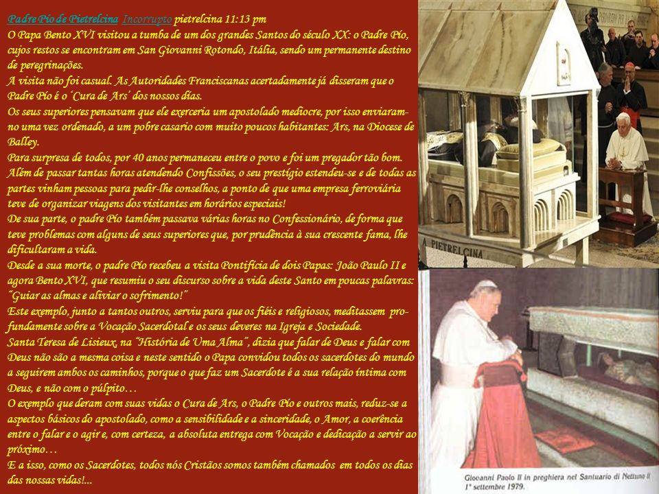 Padre Pío de Pietrelcina Incorrupto pietrelcina 11:13 pm