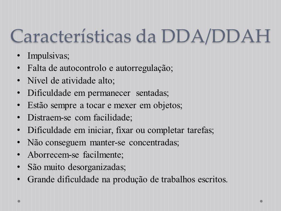 Características da DDA/DDAH