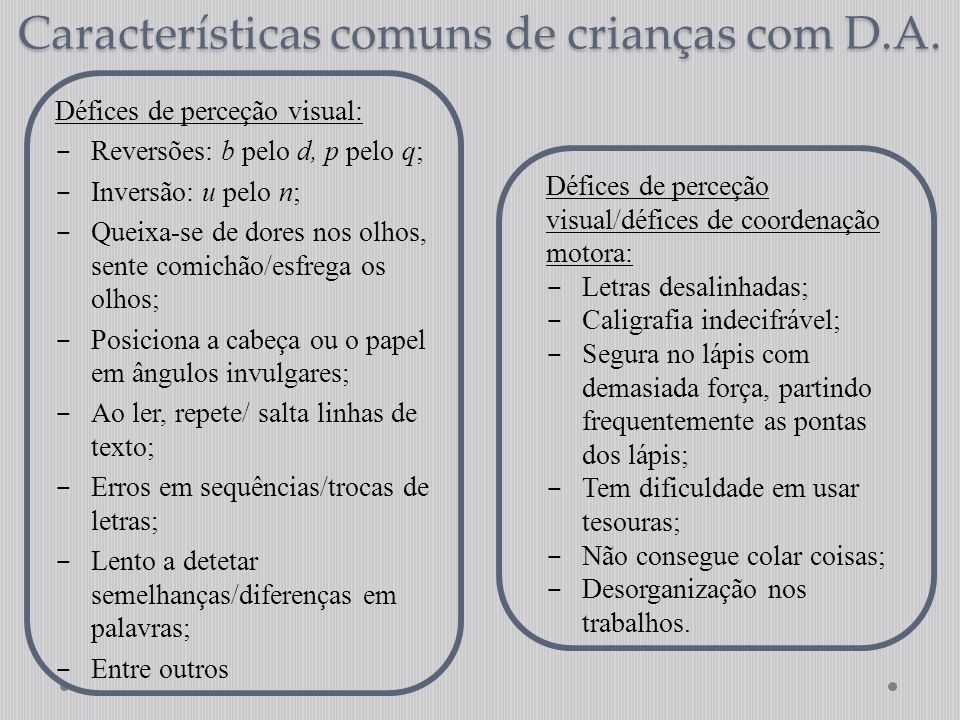 Características comuns de crianças com D.A.