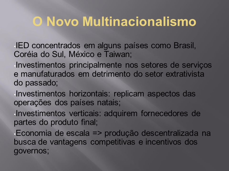 O Novo Multinacionalismo