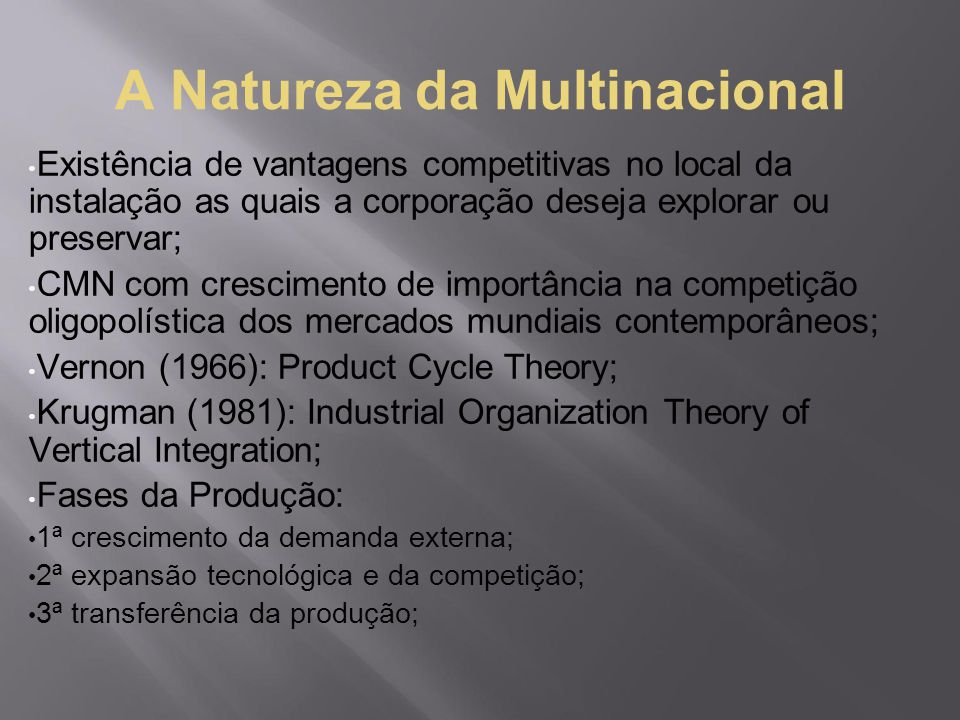 A Natureza da Multinacional