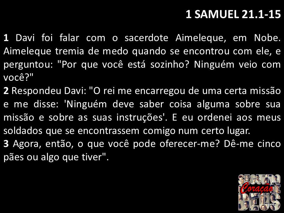 1 SAMUEL 21.1-15
