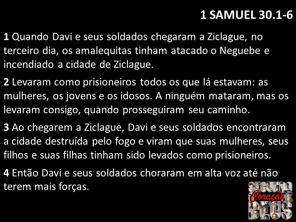 1 SAMUEL 30.1-6