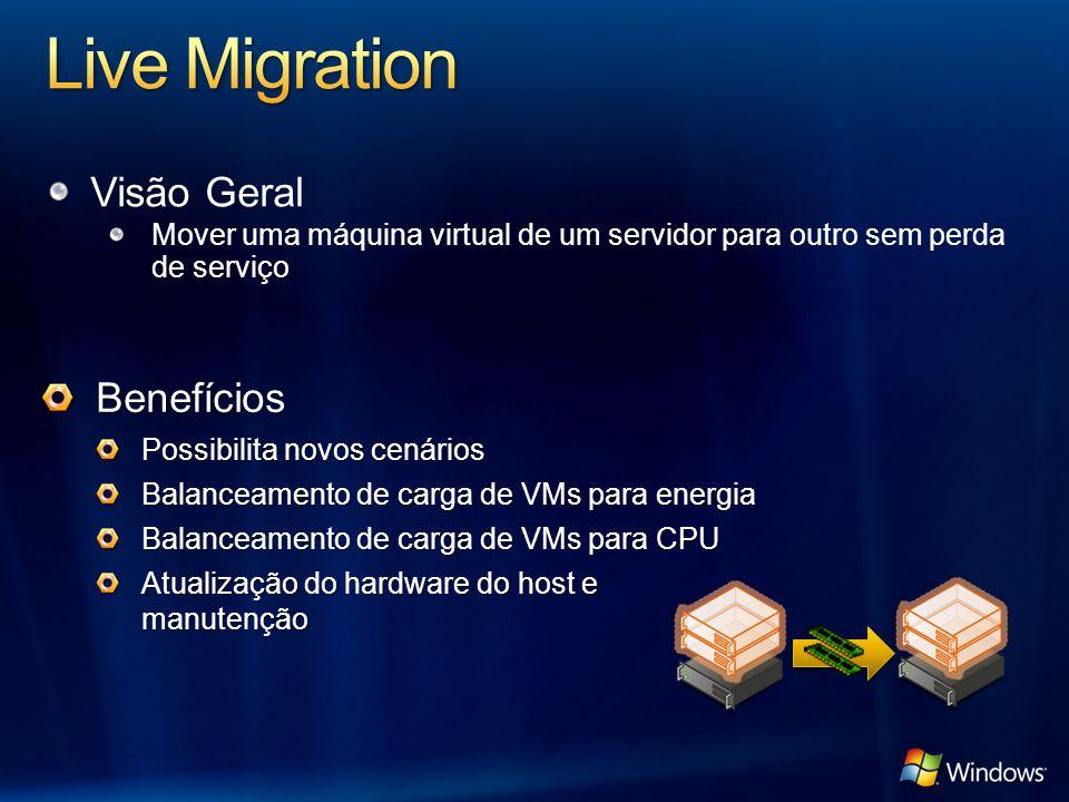 Live Migration Visão Geral Benefícios