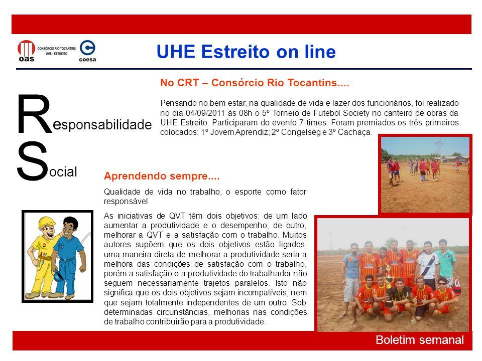 R S esponsabilidade ocial No CRT – Consórcio Rio Tocantins....