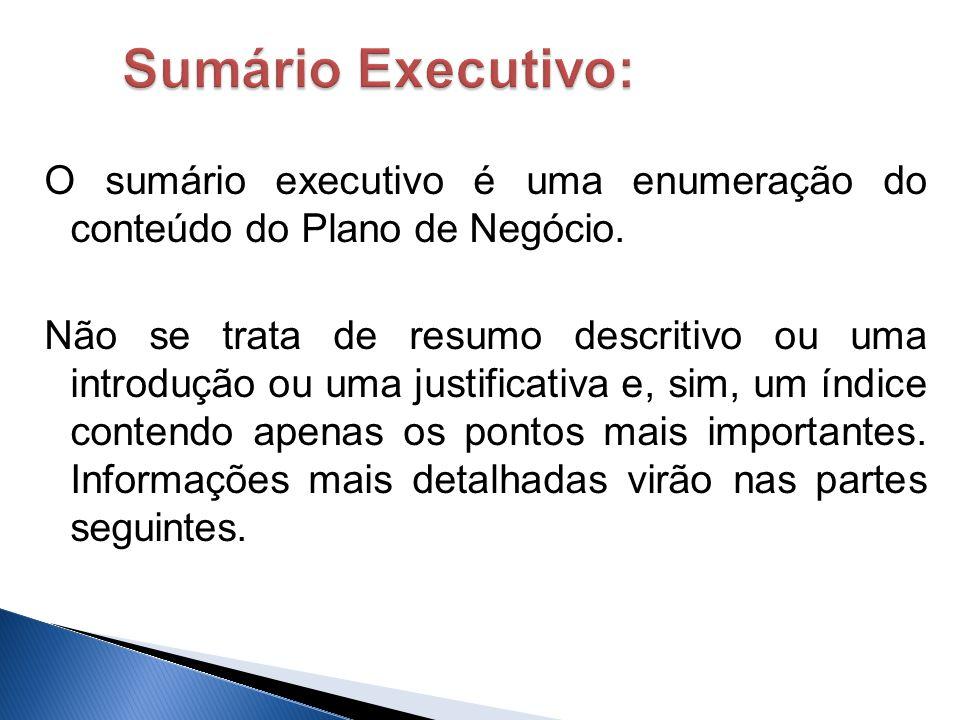 Sumário Executivo: