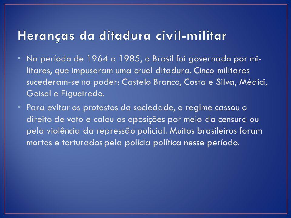 Heranças da ditadura civil-militar