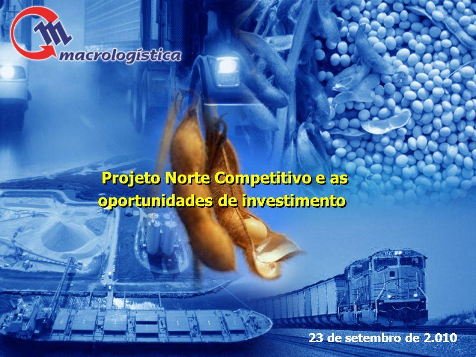 Projeto Norte Competitivo e as oportunidades de investimento
