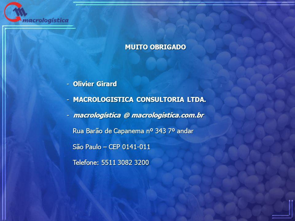 MUITO OBRIGADO Olivier Girard. MACROLOGISTICA CONSULTORIA LTDA. macrologística @ macrologistica.com.br.