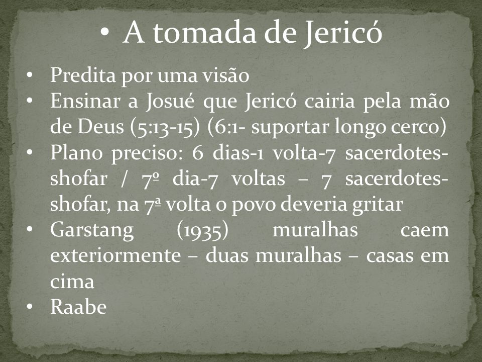 A tomada de Jericó Predita por uma visão