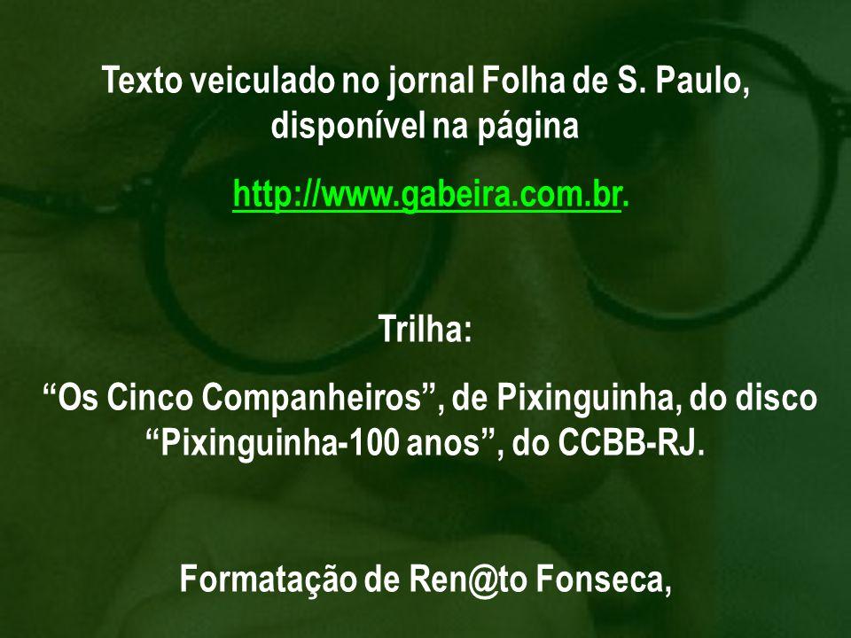 Texto veiculado no jornal Folha de S. Paulo, disponível na página