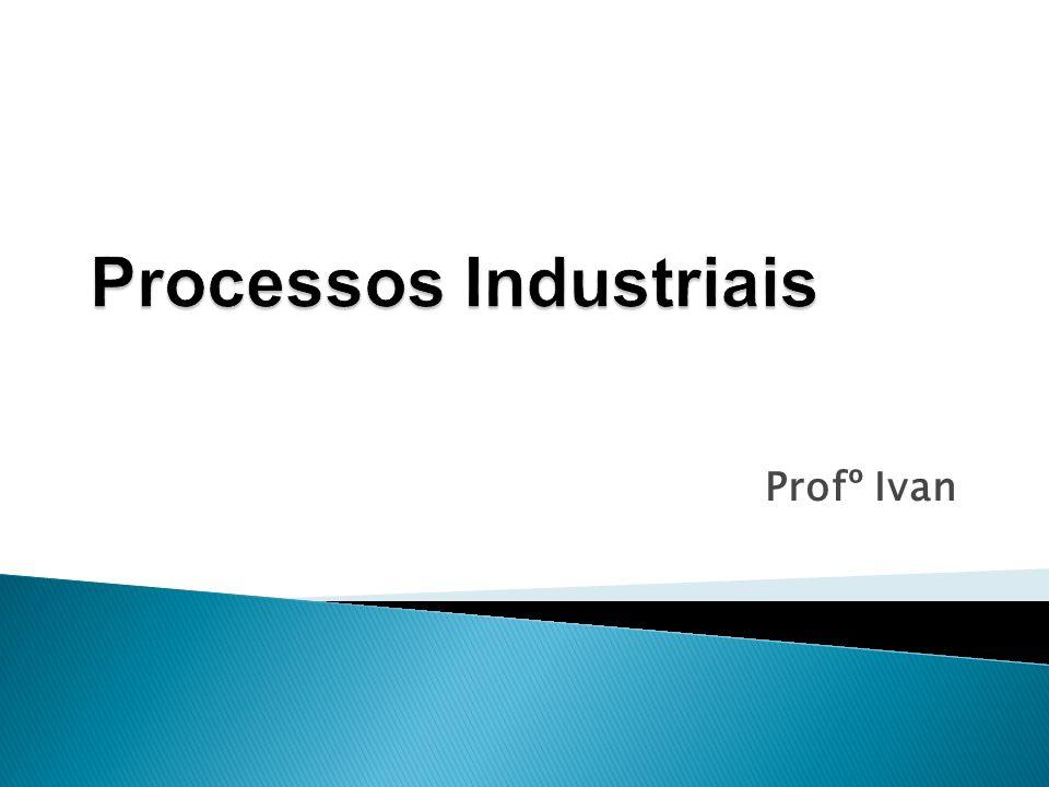 Processos Industriais