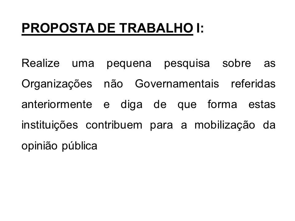 PROPOSTA DE TRABALHO I: