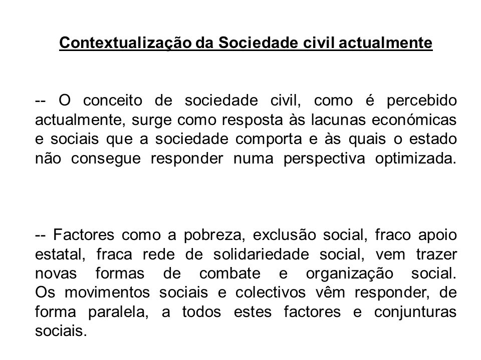 Contextualização da Sociedade civil actualmente